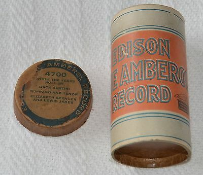 Edison Blue Amberol Cylinder Record #4700 - While The Years Roll By