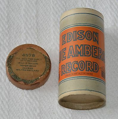 Edison Blue Amberol Cylinder Record #4578 - I'll Wed The Girl I Left Behind