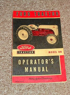 Vintage Ford Tractor Series Model 8N Operator's Manual from 1952 Take a LOOK !!!
