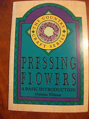 Collectible Pressing Flowers a Basic Introduction Christine Whiston