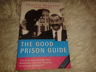 The good prison guide by charlie bronson paperback