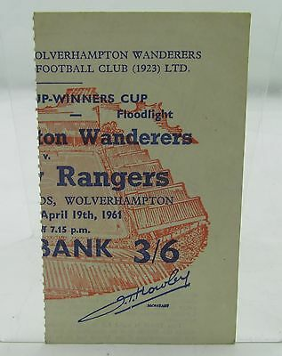 1961 WOLVES FC v GLASGOW RANGERS EUROPEAN CUP WINNERS CUP TICKET VINTAGE 1960s*