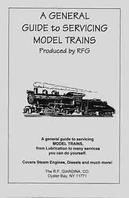 GUIDE to SERVICING MODEL TRAINS Booklet Standard Scale Gauge etc.