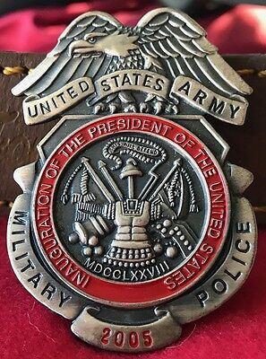 Obsolete 2005 US Army Military Police Presidential Inaugural Comemorative Badge