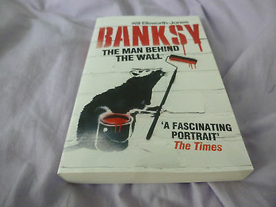 Banksy - The Man Behind The Wall (Paperback)