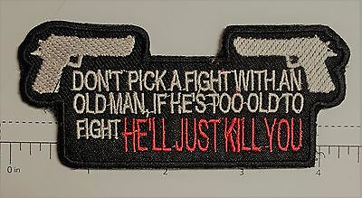 Don't Pick a Fight w/ an... Outlaw Biker Funny Motorcycle Iron On Small Patch
