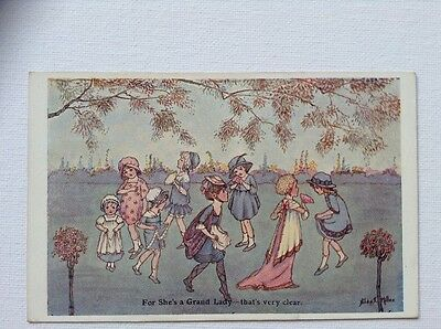Lovely childrens postcard by HIlda T Miller. For she's a grand lady.