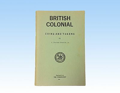 British Colonial Coins And Tokens, By J. Verner Scaife, Jr.