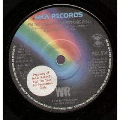 "WAR I'm The One Who Understands 7"" VINYL UK Mca 1979 Promo Stickered Label"