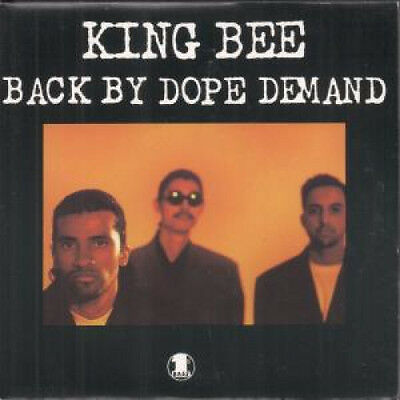 """KING BEE Back By Dope Demand 7"""" VINYL UK First Bass 1991 3 Track Raydio Version"""