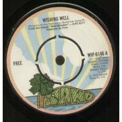 "FREE (BLUES/ROCK GROUP) Wishing Well 7"" VINYL UK Island 1972 4 Prong Label"