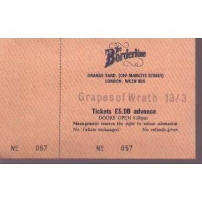 GRAPES OF WRATH Borderline 13 March TICKET UK Unused Ticket For Gig At