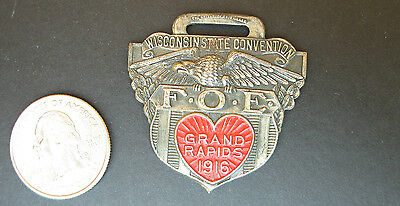 1916 F.O.E. Fraternal Order of Eagles Watch Fob Grand Rapids Wisconsin Greenduck