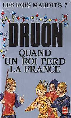 Maurice DRUON - Les Rois Maudits - Tome 7