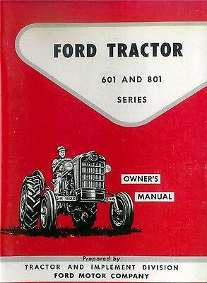 FORD 601 and 801 series TRACTOR OWNER MANUAL