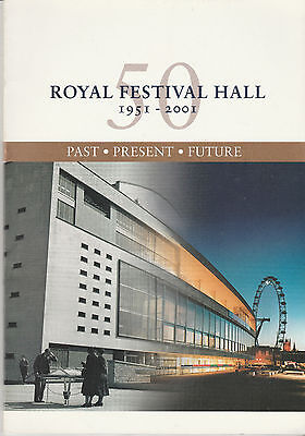 Royal Festival Hall Brochure 1951 - 2001 - Past - Present - Future - Illustrated