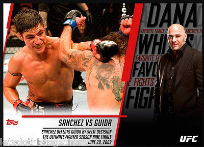 Topps UFC Knock Out Sanchez vs Guida Dana White's Favorite Fights  Digital Card