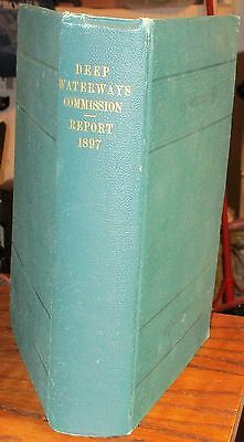 Deep Waterways Commission report 1897 Great Lakes canals transportation maps