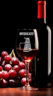 Dr.Who inspired Wine Glass,INTOXICATE Dalek Dr doctor Who Inspired Custom