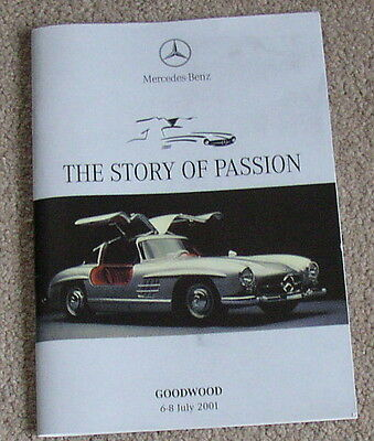 """Mercedes-Benz """"The Story of Passion"""" Goodwood July 2001 ~  Mercedes-Benz Gift"""