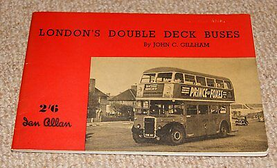 London's Double Deck Buses by John C Gillham - Ian Allan