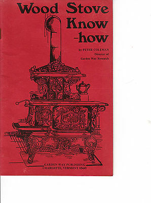 WOOD STOVE KNOW-HOW Garden Way Research booklet