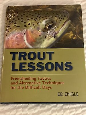 New Trout Fishing Book Trout Lessons  By Ed Engle Autographed Signed Edition