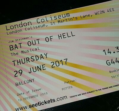 Bat out of hell musical tickets x2 London Coliseum 2.30pm 29th June 2017