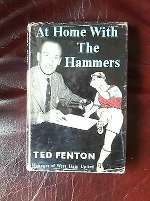Ted Fenton - At Home With The Hammers (Signed) Rare