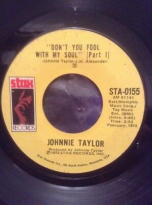 Johnnie Taylor - Dont You Fool With My Soul - 1973 U.s. Stax