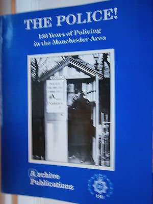 The Police ! 150 years of Policing in Manchester Area Constabulary Book