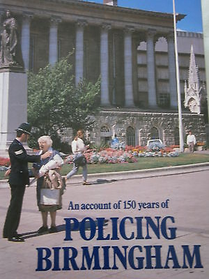 An Account of 150 Years Policing Birmingham West Midlands John Reilly Police