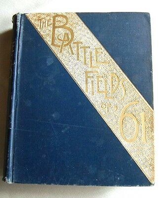 The Battle Fields of '61 by Willis J. Abbot HB 1889