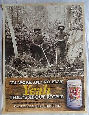Lucky Lager Beer Poster All Work and No Play Yeah That's About Right