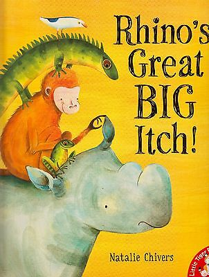 Rhino's Great Big Itch! BRAND NEW BOOK by Natalie Chivers (Paperback, 2011)