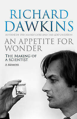 An Appetite for Wonder: The Making of a Scientist by Richard Dawkins (Hardback,…