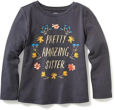 NWT Old Navy Toddler Girls Pretty Amazing Sister Long Sleeve Shirt