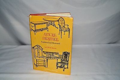 Antique Furniture (1501-1901) - Explained and Illustrated by K.W.M. Bowers 1961