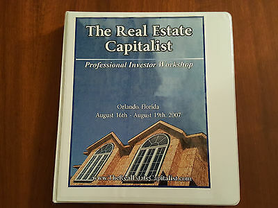 The Real Estate Capitalist Workbook (c)2006 from Professional Investor Workshop