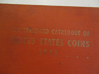 1953 The Standard Catalogue of United States Coins Hard Cover Book