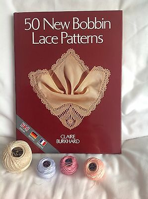 50 New Bobbin Lace Patterns book by Claire Burkhard Plus Thread