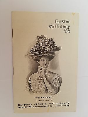 1908 National Cloak & Suit Co. Easter Millinery Catalog