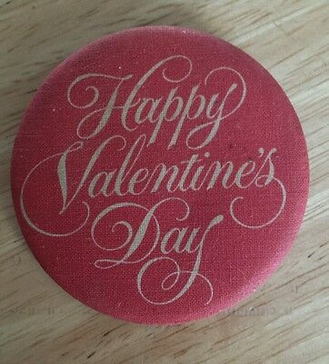 Vintage Happy Valentines Day Pin Button Fabric Covered