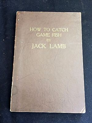 """""""How To Catch Game Fish"""" by Jack Lamb 1937 Vintage Fishing Book"""