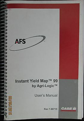 CASE- IH AFS Instant Yield Map 99 by Agri-Logic User`s Manual Factory Original
