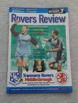 548) Tranmere Rovers v Middlesbrough  programme Worthington cup 14-12-1999