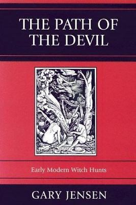 The Path of the Devil: Early Modern Witch Hunts (Paperback or Softback)
