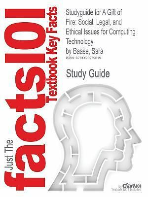 A Gift of Fire : Social, Legal, and Ethical Issues for Computing ...
