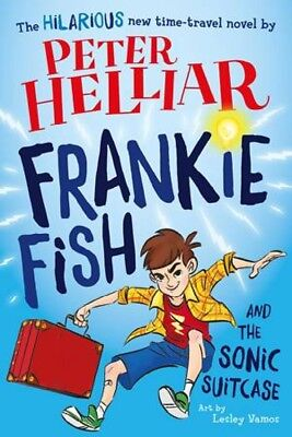 Frankie Fish & The Sonic Suitcase by Peter Helliar [Paperback]
