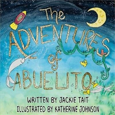 The Adventures of Abuelito (Paperback or Softback)